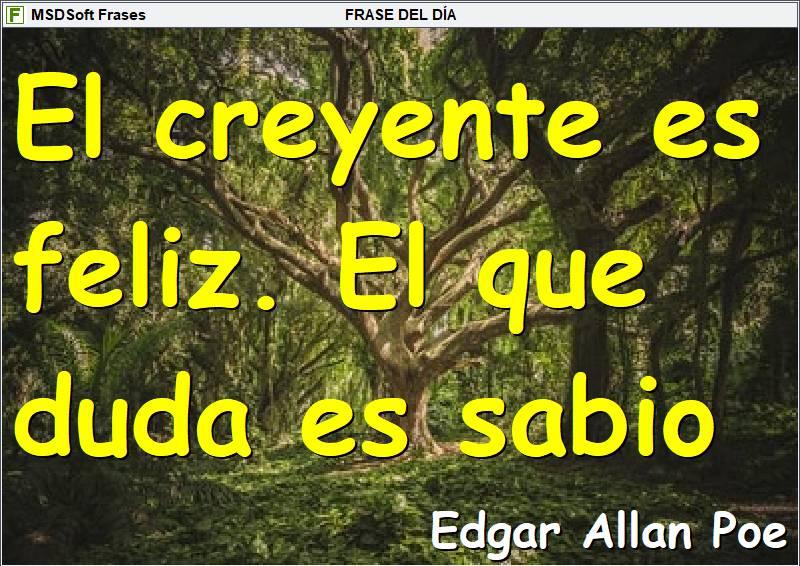 Frases inspiradoras - MSDSoft Frases - Edgar Allan Poe - El creyente es feliz
